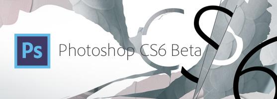 Adobe lanza la beta pública de Photoshop CS6