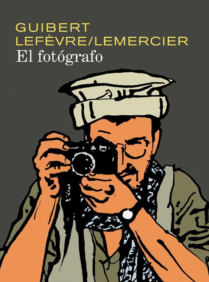 El fotógrafo, la novela gráfica de Guibert y Lefèvre