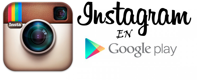 Instagram ya está disponible para Android