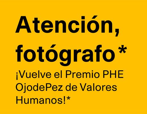 Ya podemos participar en el Premio organizado por PHE Y OjodePez