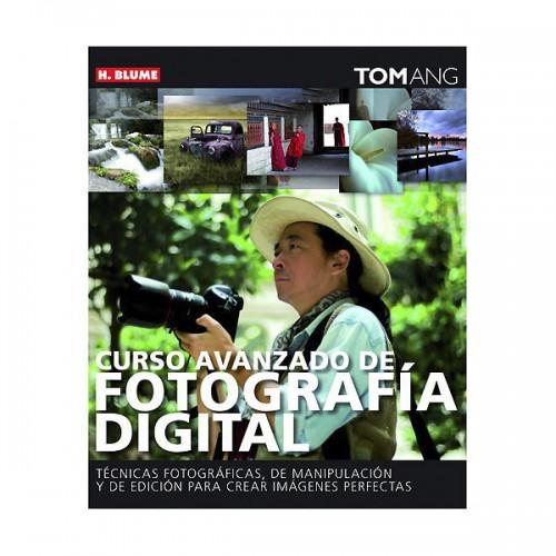 Curso avanzado de fotografía digital de Tom Ang