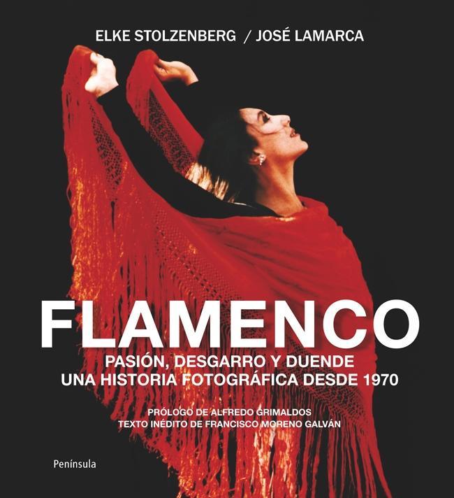 """Un libro de fotografía: """"Flamenco: pasión, desgarro y duende"""""""