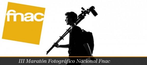 III Maratón Fotográfico Nacional de la Fnac
